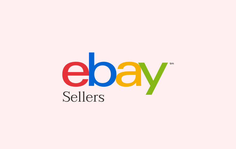 eBay Sellers and Stats - All You Need to Know as a Sales Rep in 2021